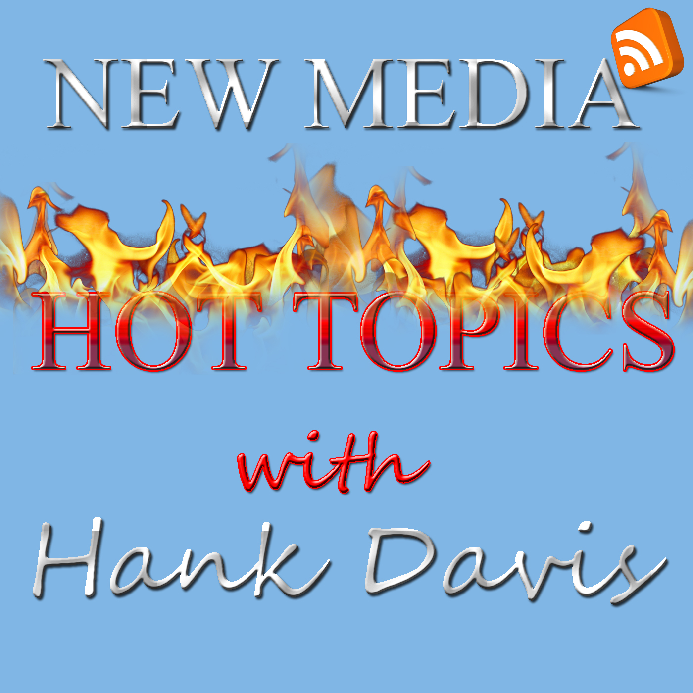 New Media Hot Topics | Podcasting / Blogging / Social Media Discussion / Debate