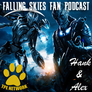 Falling Skies Fan Podcast (Episode: 501)