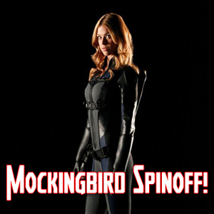 Mockingbird Agents of SHIELD Spinoff