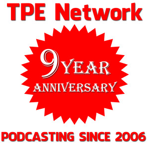9 Years of Podcasting for TPE Network