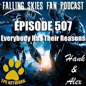 Falling Skies Fan Podcast (Episode: 507)