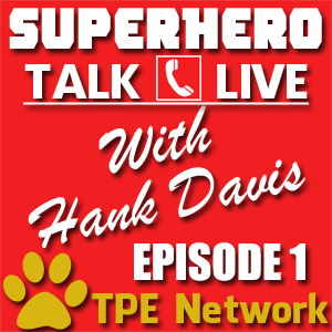 Superhero Talk Live 001