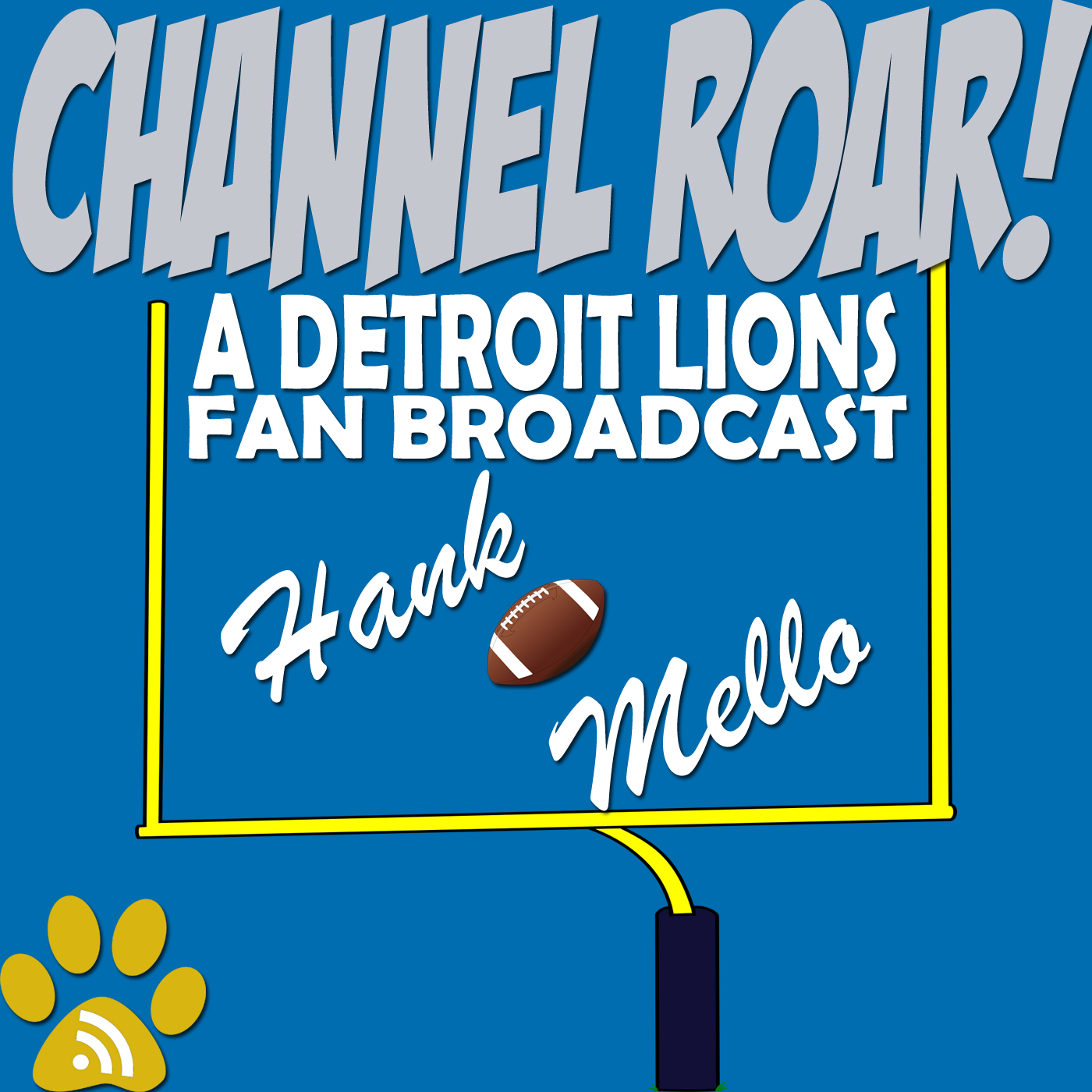 Channel Roar: Detroit Lions Podcast