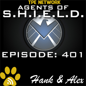 Agents of SHIELD Podcast: 401 The Ghost