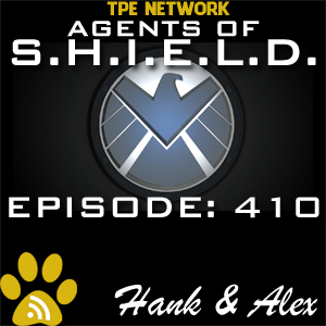 Agents of SHIELD Podcast: 410 The Patriot